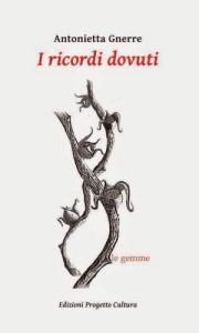 I ricordi di Antonietta Gnerre