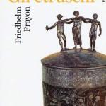 Gli Etruschi, Tusci, Tirreni
