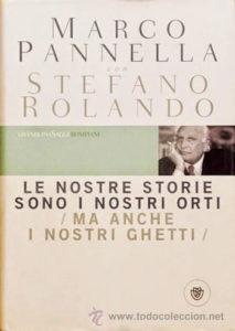 Pannella, le nostre storie