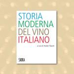 Storia moderna del vino italiano