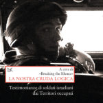 Testimonianze, La Nostra Cruda Logica