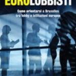 Eurolobbisti, orientarsi in un universo complesso