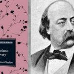 Flaubert ebbe il coraggio di portare all'attenzione dei suoi lettori