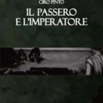 Pinto, thriller con Il passero e l'imperatore