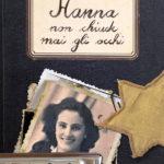 Hanna non chiude mai gli occhi