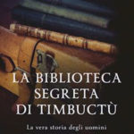 Timbuctù, la biblioteca segreta