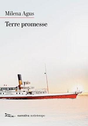 Orizzonti, distanze, Terre Promesse