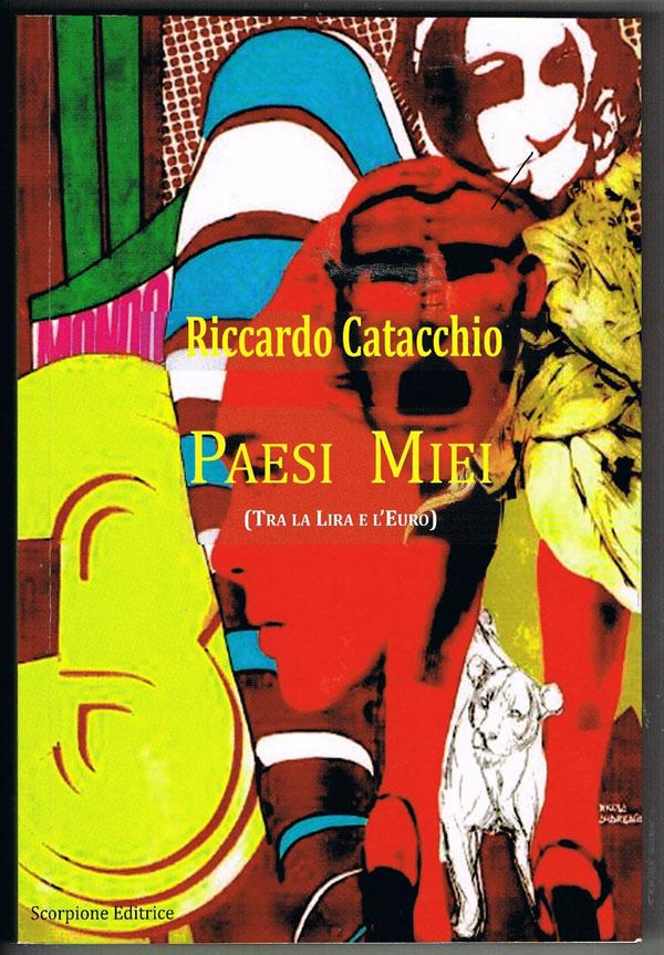 Paesi Miei di Riccardo Catacchio