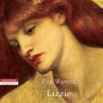 Lizzie, affascinante e irraggiungibile
