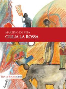 Marietto, Arturo, Elisa, in Giulia la rossa