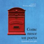 Sereni e Pazzi, Come nasce un poeta