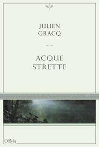 Acque Strette di Julien Graq