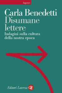 Benedetti, Disumane Lettere