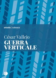 Vallejo, Guerra verticale