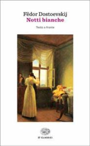Su Notti Bianche di Dostoevskij