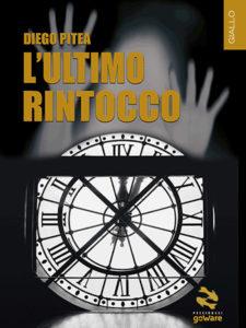 Diego Pitea L'ultimo rintocco