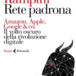 Rete Padrona, di Federico Rampini