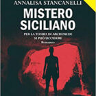Stancanelli, Mistero Siciliano
