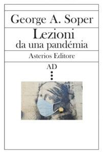 Soper, lezioni da una Pandemia